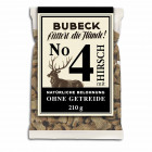 Bubeck No.4 Hirsch 210 gr.